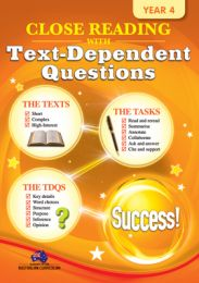Close Reading with Text-Dependent Questions, Year 4