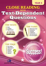 Close Reading with Text-Dependent Questions, Year 5