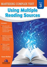 Mastering Complex Text Using Multiple Reading Sources, Year 3