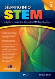 Stepping Into STEM Year 3: A Guided-to-Independent Approach to STEM-Based Learning