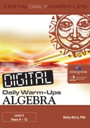 Digital Daily Warm-Ups: Algebra Level 3 - Years 9-12