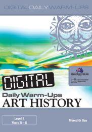 Digital Daily Warm-Ups: Art History Level 3 – Years 9–12