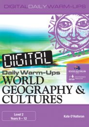 Digital Daily Warm-Ups: World Geography & Cultures Level 2 - Years 9-12