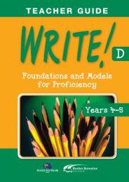 WRITE! Teacher Guide D (Years 4-5)