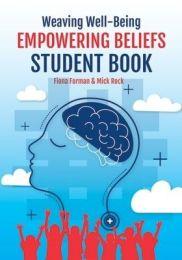 Weaving Well-Being: Empowering Beliefs - Student Book