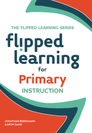 Flipped Learning for Primary Instruction