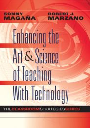 Enhancing the Art & Science of Teaching With Technology: The Classroom Strategies Series