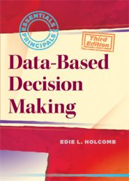 Essentials for Principals: Data-Based Decision Making, Third Edition
