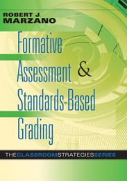 Formative Assessment & Standards-Based Grading: The Classroom Strategies Series