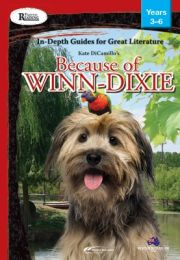 Rigorous Reading: In-Depth Guides for Great Literature: Because of Winn-Dixie