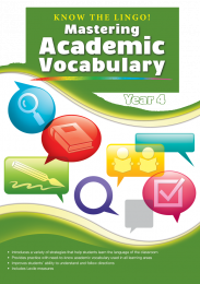 Know the Lingo! Mastering Academic Vocabulary, Year 4