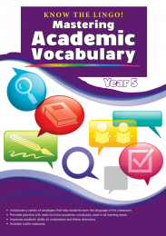 Know the Lingo! Mastering Academic Vocabulary, Year 5