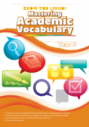 Know the Lingo! Mastering Academic Vocabulary, Year 6