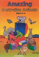 Amazing Australian Animals (Years K-2)