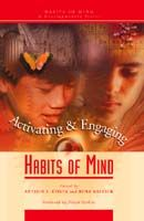 Habits of Mind A Developmental Series: Activating and Engaging Habits of Mind