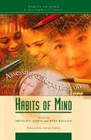 Habits of Mind A Developmental Series: Assessing and Reporting on Habits of Mind