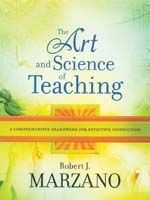 The Art & Science of Teaching: A Comprehensive Framework for Effective Instruction