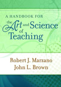 A Handbook for The Art & Science of Teaching