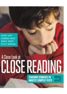 A Close Look at Close Reading: Teaching Students to Analyze Complex Texts, Grades K-5