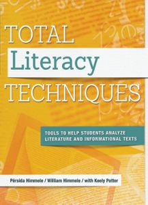 Total Literacy Techniques: Tools to Help Students Analyze Literature and Informational Texts
