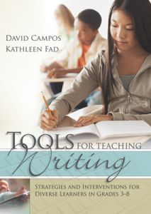 Tools for Teaching Writing: Strategies and Interventions for Diverse Learners in Grades 3-8