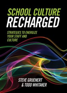 School Culture Recharged: Strategies to Energize Your Staff and Culture