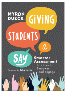 Giving Students a Say: Smarter Assessment Practices to Empower and Engage