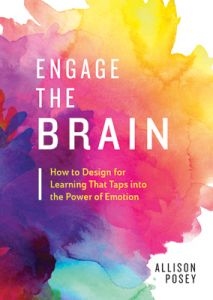 Engage the Brain: How to Design for Learning That Taps into the Power of Education