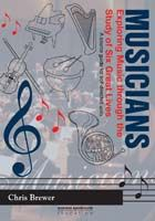 Creative Lives Series: Musicians - Exploring Music Through the Study of Six Great Lives