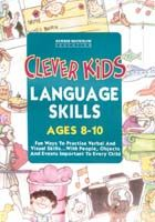 Clever Kids: Language Skills Ages 8-10