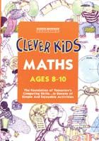 Clever Kids: Maths Ages 8-10