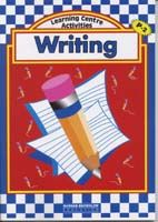 Learning Centre Activities: Writing P-2