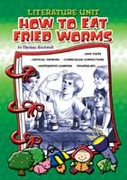 Literature Unit: How to Eat Fried Worms