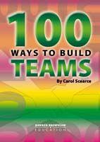 100 Ways to Build Teams