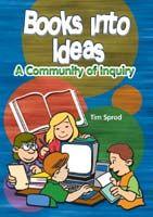 Books into Ideas - A Community of Inquiry