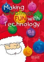 Making Christmas Fun with Technology