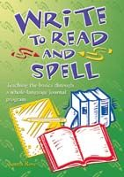 Write to Read and Spell: Teaching the Basics through a Whole-Language Journal Program