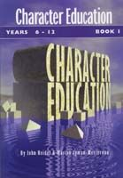 Character Education 6-12 Book 1