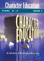 Character Education K-6 Book 2