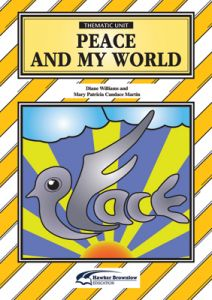Thematic Unit: Peace and My World