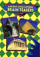 Ancient Civilisations - Brain Teasers (Yrs 4-8)
