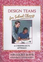 Design Teams for School Change - A Cyber Projects Approach