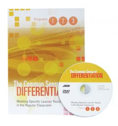 The Common Sense of Differentiation: Meeting Specific Learner Needs in the Regular Classroom – Facilitator's Guide with DVD
