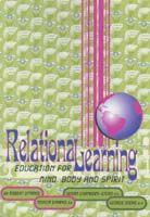 RelationaLearning: A Handbook for Learning in the 21st Century