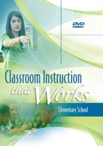 Classroom Instruction That Works DVD: Elementary School
