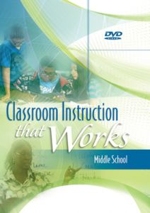 Classroom Instruction That Works DVD: Middle School