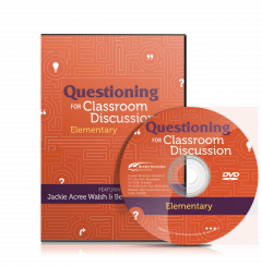 Questioning for Classroom Discussion—Elementary School (DVD)