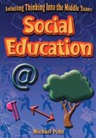 Infusing Thinking into the Middle Years: Social Education
