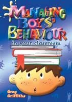 Managing Boys' Behaviour in your Classroom