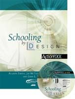 Schooling by Design: An ASCD Action Tool + CD